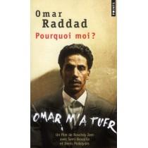 Omar m'a tuer (pourquoi moi ? )