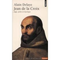Jean de la Croix - Sage, poète et mystique