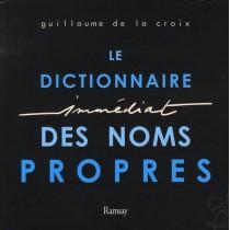 Le dictionnaire immédiat des noms propres