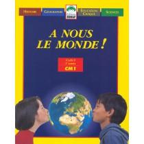 Le Manuel - A Nous Le Monde ! - Cm1