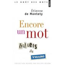 Encore un mot - Billets du Figaro