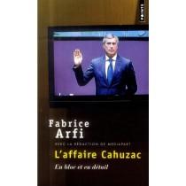 L'affaire Cahuzac - En bloc et en détail