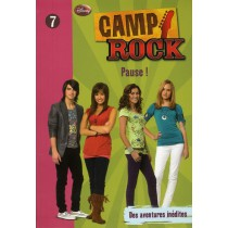Camp rock T.7 - Pause !
