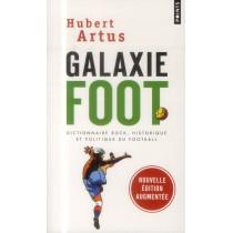 Galaxie foot - Dictionnaire rock, historique et politique du football
