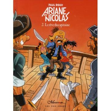 Ariane et Nicolas T.2 - Le rêve du capitaine