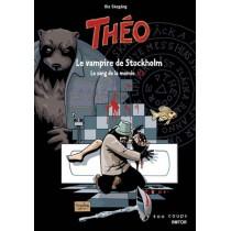 Théo, le sang de la momie T.1 - Le vampire de Stockholm
