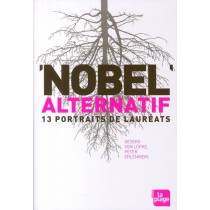 Nobel alternatifs - 12 Portraits de lauréats