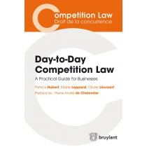 Day-to-day competition law - A practical guide for business