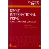 Droit international privé T.1 - Principes généraux