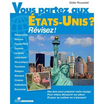Vous partez aux Etats-Unis ? révisez !