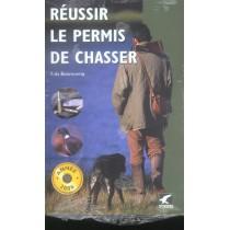 Réussir le permis de chasser (edition 2006)