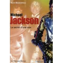 Mickael Jackson - Le secret d'une voix