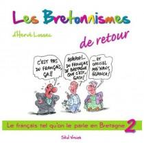 Les bretonnismes T.2 - De retour !