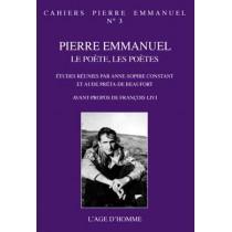 Pierre Emmanuel, le poète, les poètes