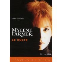 Mylène Farmer, le culte - L'envers du décor