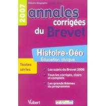 Annales corrigées du brevet - Histoire-géo, éducation civique - 2007
