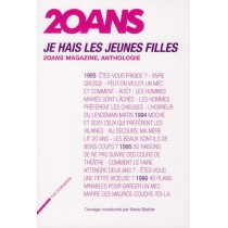 """Je hais les filles - """"20 Ans"""" magazine, anthologie"""