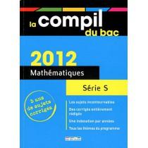 Mathématiques - Terminale S (édition 2012)