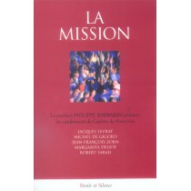 Mission (La) - Conf De Careme Lyon 2006