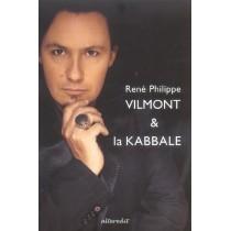 Rene Philippe Vilmont Et La Kabbale