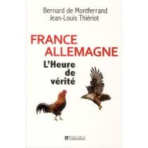 France-Allemagne - L'heure de vérité