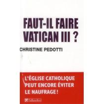 Faut-il faire Vatican III ?