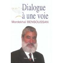 Dialogue A Une Voie
