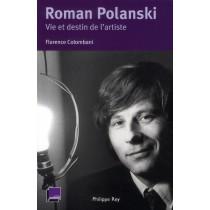 Roman Polanski - Vie et destin de l'artiste