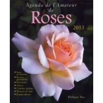 Agenda de l'amateur de roses 2013