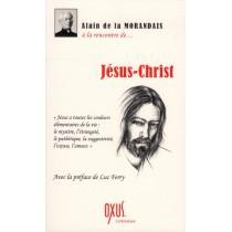 A la rencontre de... Jésus-Christ