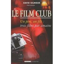 Le film club - Un père, un fils : trois films par semaine