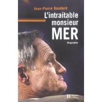 L Intraitable Monsieur Mer