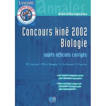 Concours kiné biologie - Sujets officiels corrigés (édition 2002)