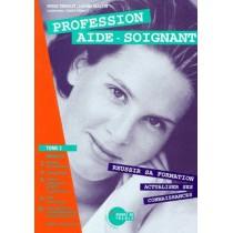 Profession Aide Soignant T.2