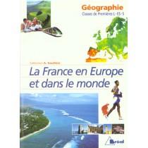 La France en Europe et dans le monde - Géographie - Classes de premières L - ES - S