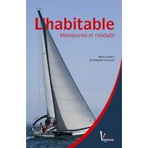 L'habitable - Manoeuvres et conduite