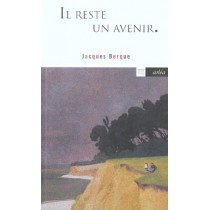 Il Reste Un Avenir : Entretiens Avec Jean Sur