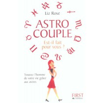 Astro Couple : Est-Il Fait Pour Vous ?