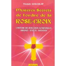 Mysteres Secrets De L'Ordre De La Rose-Croix