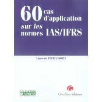 60 Cas d'application sur les normes ia s/ Ifrs
