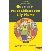 Pas de dédicace pour Lily plume - De la 6ème à la 5ème
