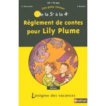 Règlement de contes pour Lily plume - De la 5ème à la 4ème