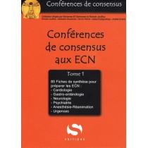 Conférences de consensus aux ECN - 80 Fiches de synthèse pour l'ECN