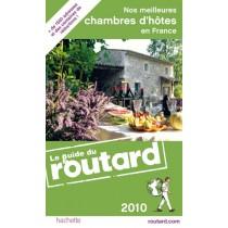 Nos meilleures chambres d'hôtes en France (édition 2010)