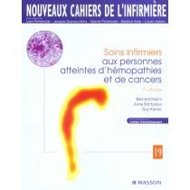 Soins Infirmiers Aux Personnes Atteintes D'Hemopathies Et De Cancers - 3E Edition