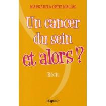 Un cancer du sein et alors ?