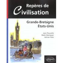 Reperes De Civilisation Grande-Bretagne Etats-Unis