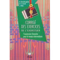 Corrigé des exercices de l'exercisier - L'espression française pour le niveau intermédiaire