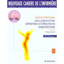 Nouveaux Cahiers De L'Infirmiere T.11 - Soins Infirmiers Aux Personnes Atteintes D'Affections Respiratoires - 3E Edition