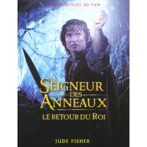 Le seigneur des anneaux - Le retour du roi - Le guide officiel du film